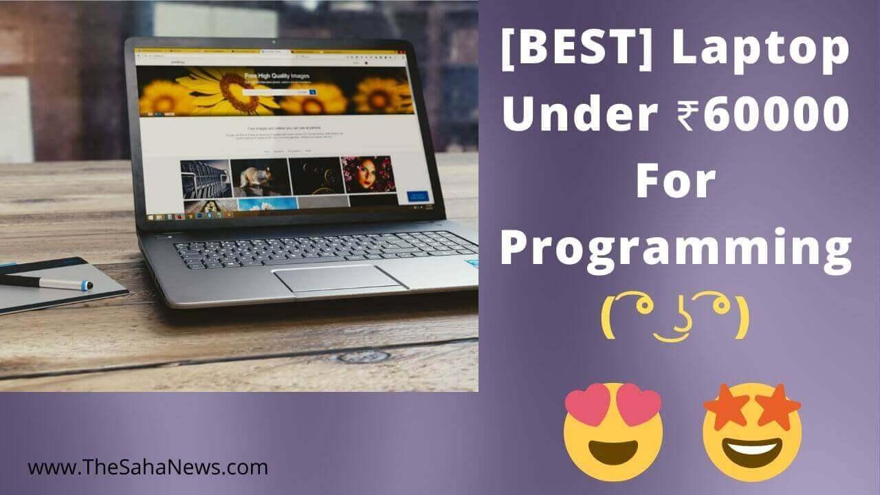 best laptop under 60000 for programming