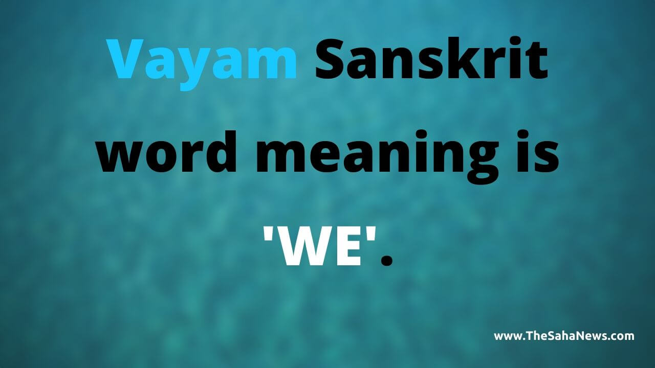 vayam sanskrit word meaning