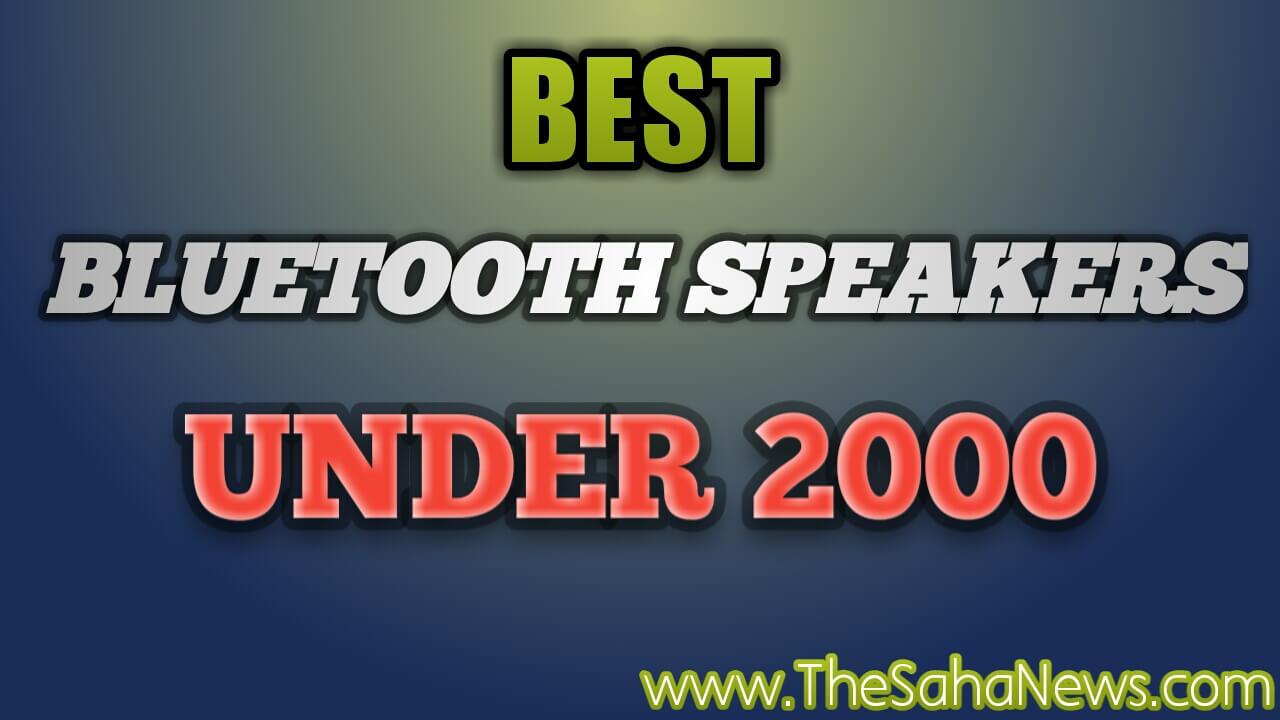 best stereo bluetooth speaker under 2000